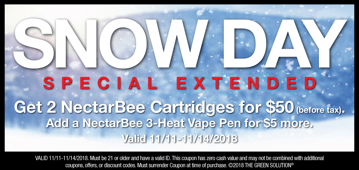 Snow Day deal at The Green Solution! Two Nectarbee cartridges for $50, add a Nectarbee 3-heat Pen for $5, valid Nov 11-14, 2018 only.