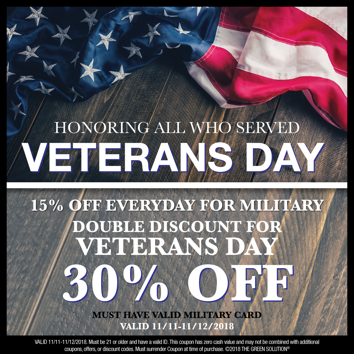 In Honor of Veterans Day - 30% Off at The Green Solution Nov 11-12, 2018