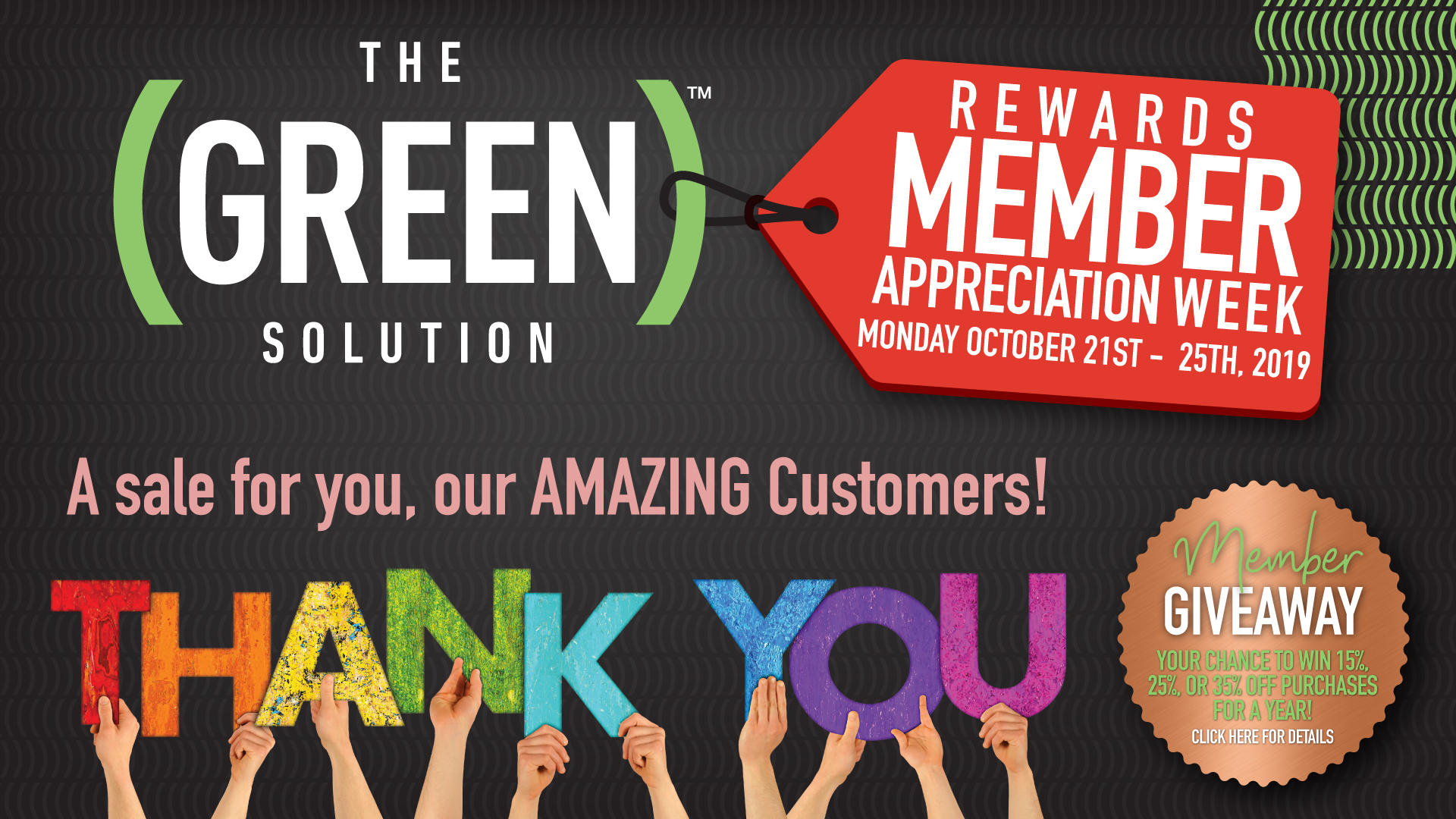 The Green Solution anniversary celebration - Oct 21-25, 2019!