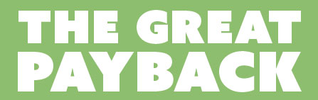 The Green Solution - The Great Payback
