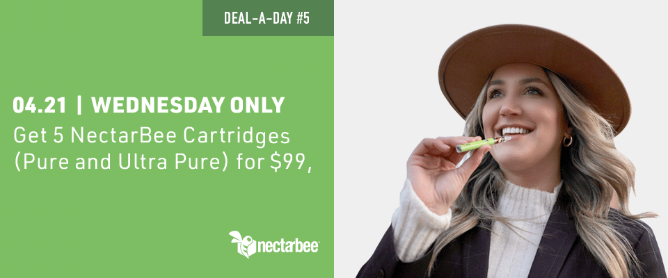 Post-420 bonus deal: get 5 NectarBee Carts (pure and ultra pure) for $99 only on wednesday 4/21