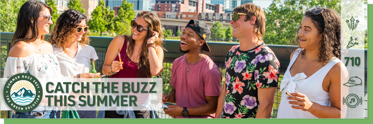 catch the summer buzz with the green solution, all summer long.