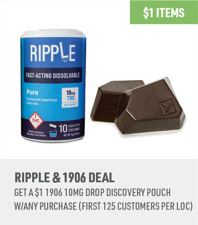 GET A $1 1906 10MG DROP DISCOVERY POUCH W/ANY PURCHASE (FIRST 125 CUSTOMERS PER LOCation) only on 10.23